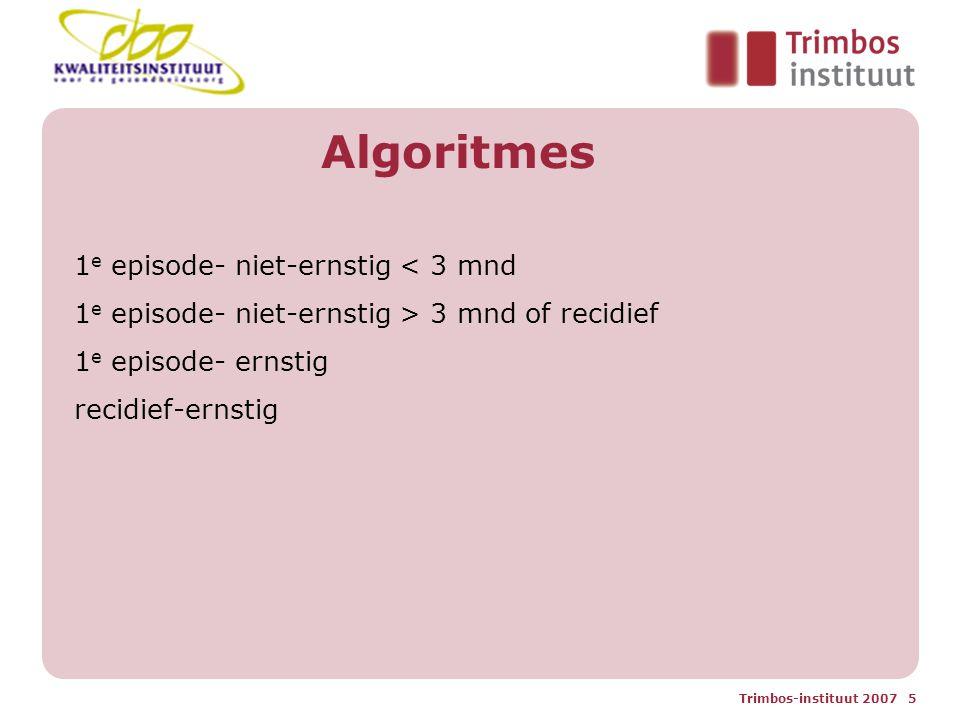 Algoritmes 1e episode- niet-ernstig < 3 mnd