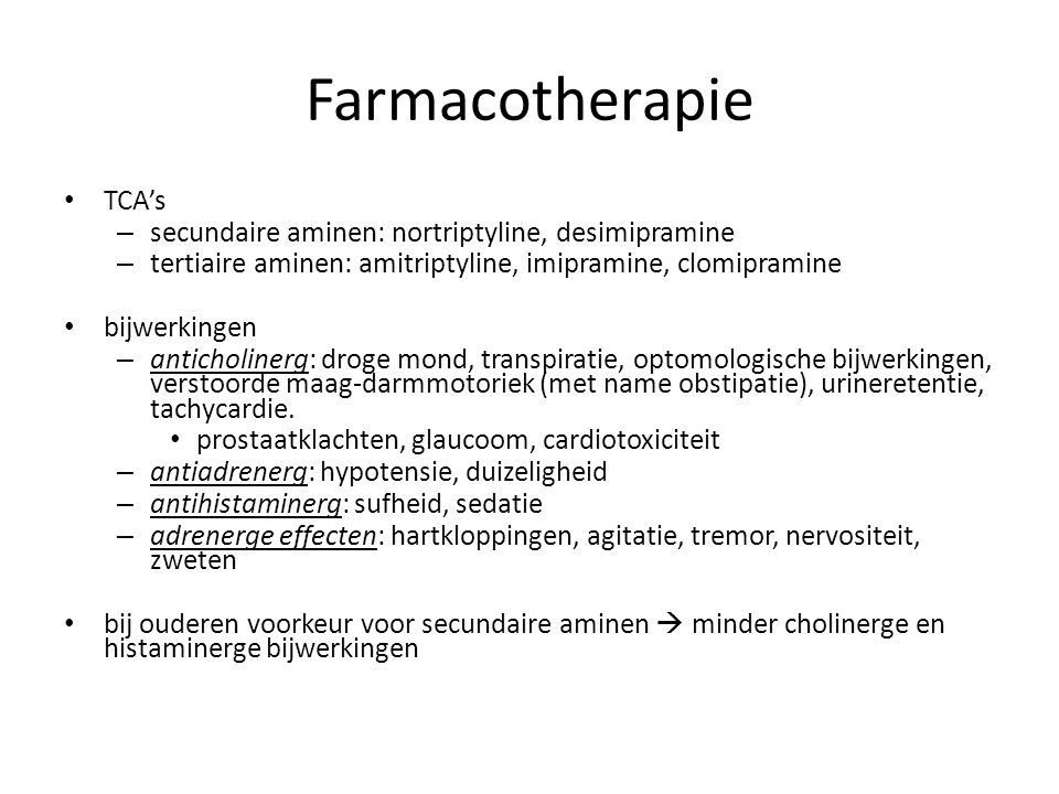 Farmacotherapie TCA's secundaire aminen: nortriptyline, desimipramine