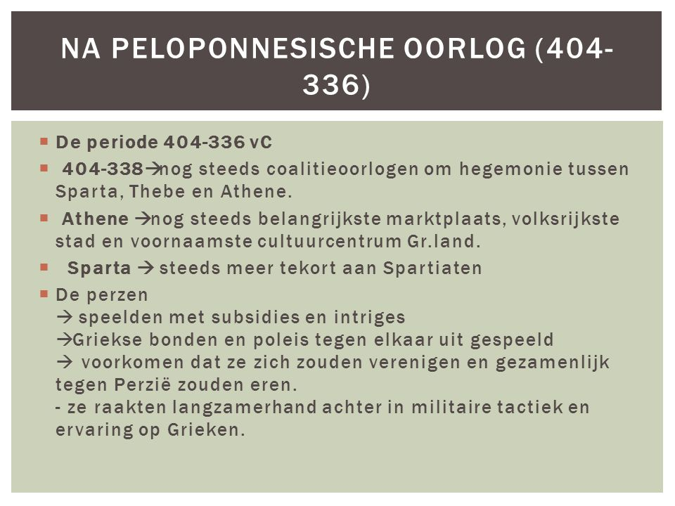 Na Peloponnesische oorlog (404-336)