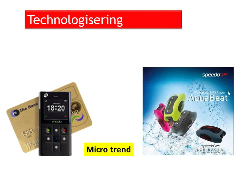 Technologisering Micro trend