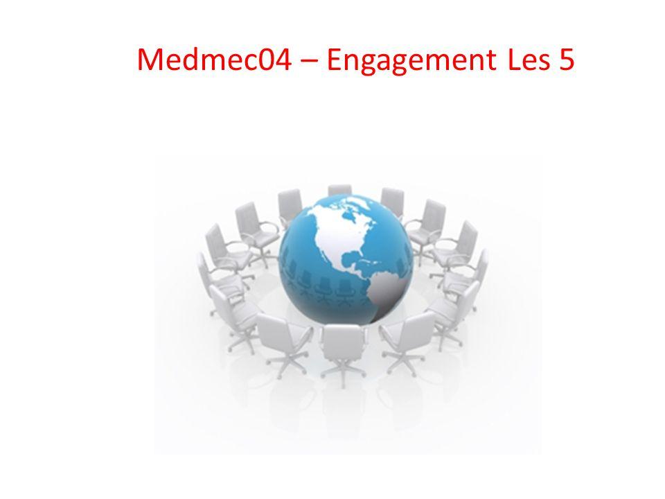 Medmec04 – Engagement Les 5