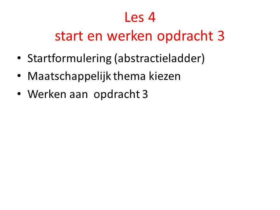 Les 4 start en werken opdracht 3
