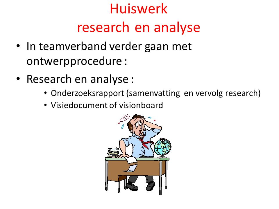 Huiswerk research en analyse