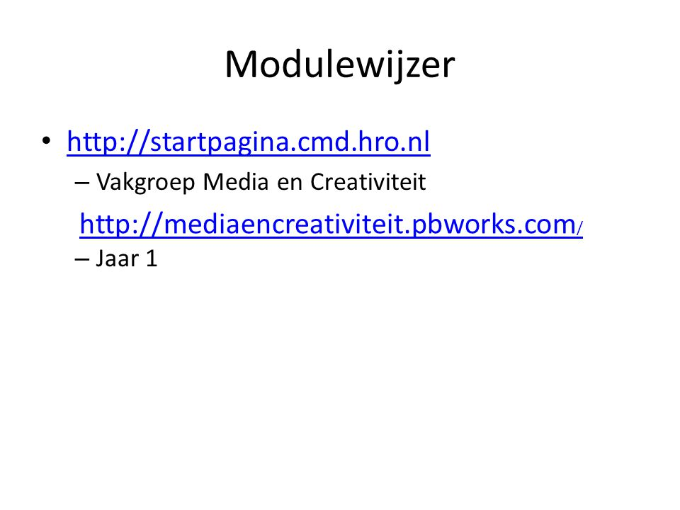 Modulewijzer http://startpagina.cmd.hro.nl
