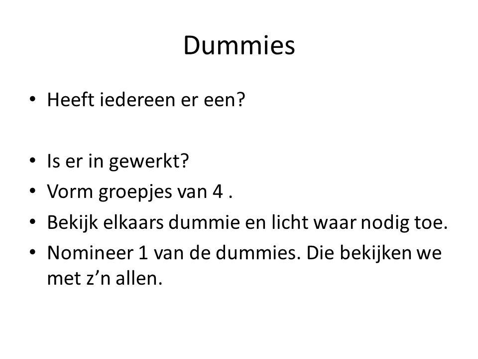 Dummies Heeft iedereen er een Is er in gewerkt Vorm groepjes van 4 .