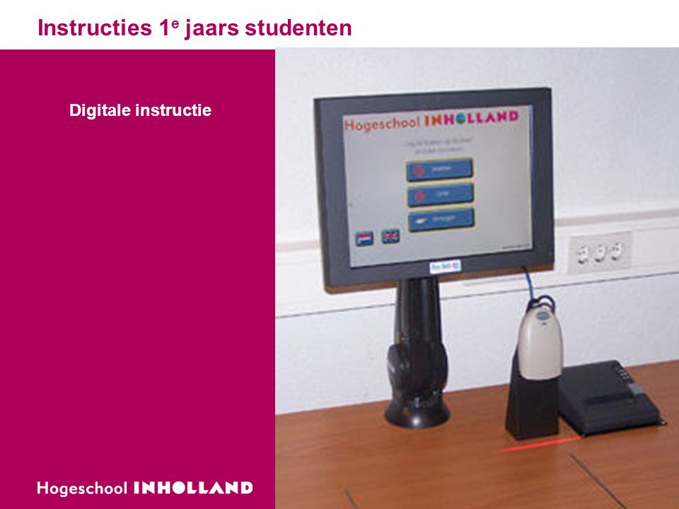 Instructies 1e jaars studenten