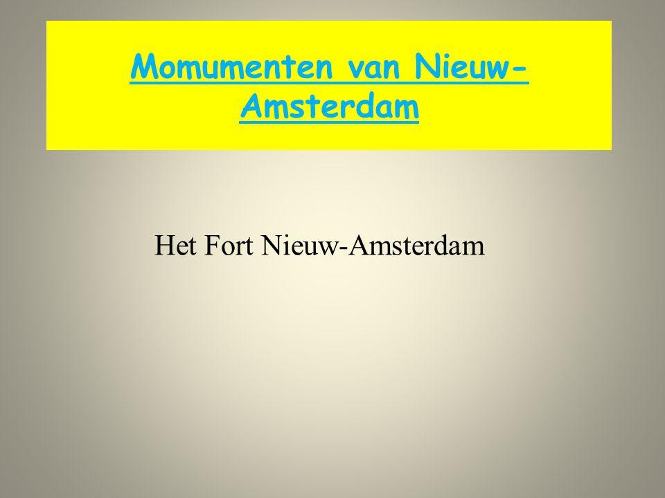 Momumenten van Nieuw-Amsterdam