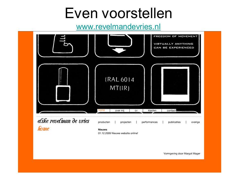 Even voorstellen www.revelmandevries.nl