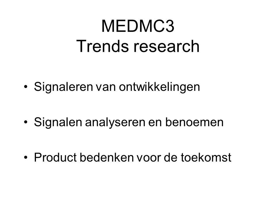 MEDMC3 Trends research Signaleren van ontwikkelingen