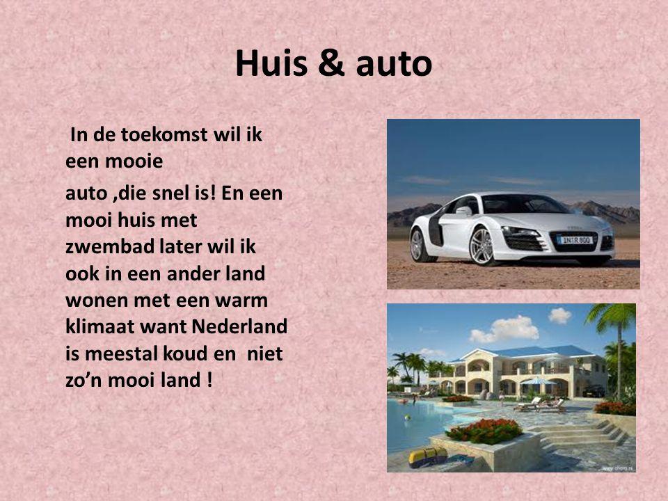 Huis & auto