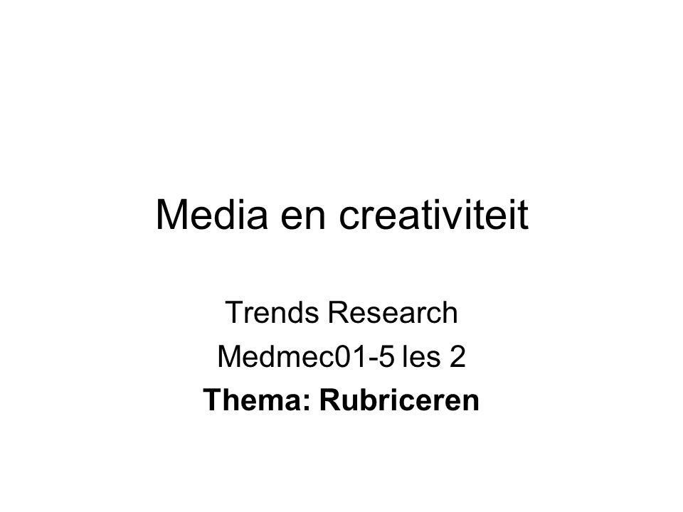 Trends Research Medmec01-5 les 2 Thema: Rubriceren