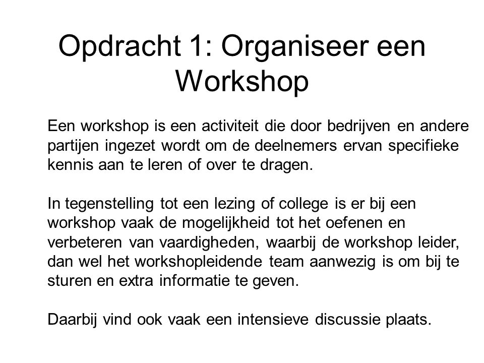 Opdracht 1: Organiseer een Workshop