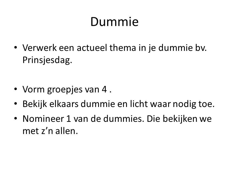 Dummie Verwerk een actueel thema in je dummie bv. Prinsjesdag.