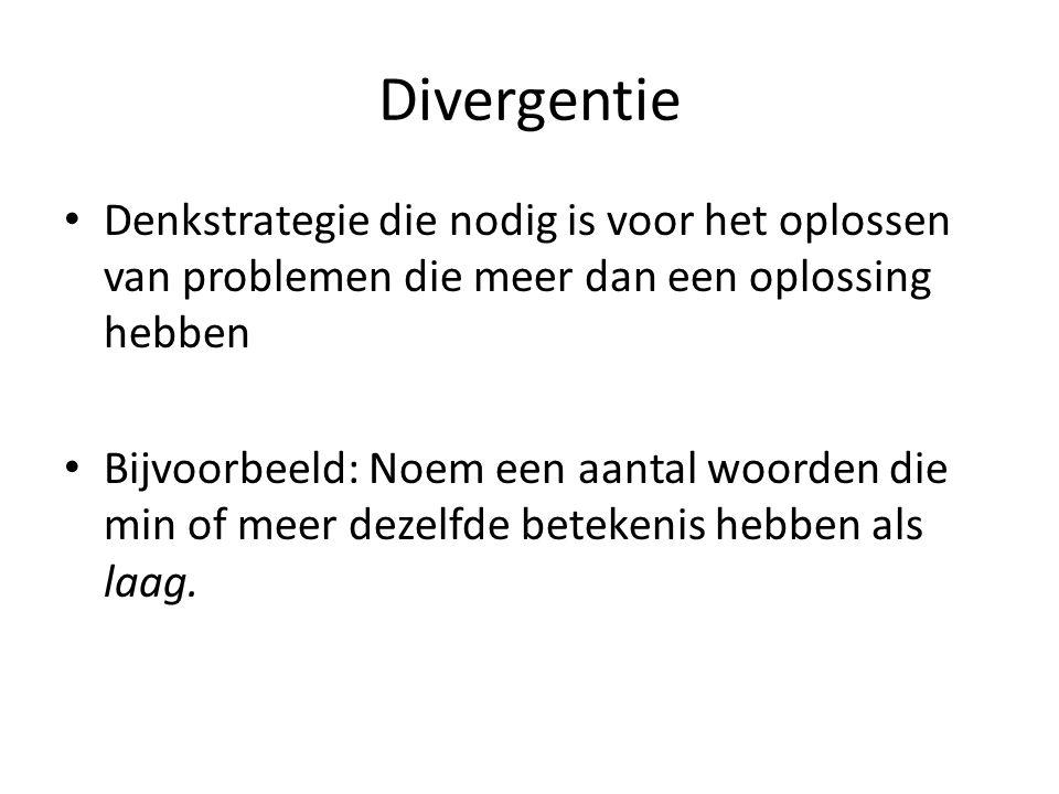 Divergentie Denkstrategie die nodig is voor het oplossen van problemen die meer dan een oplossing hebben.