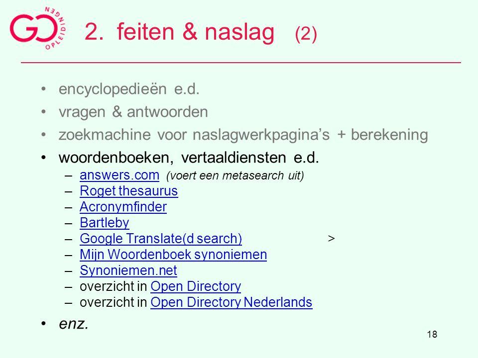 2. feiten & naslag (2) encyclopedieën e.d. vragen & antwoorden