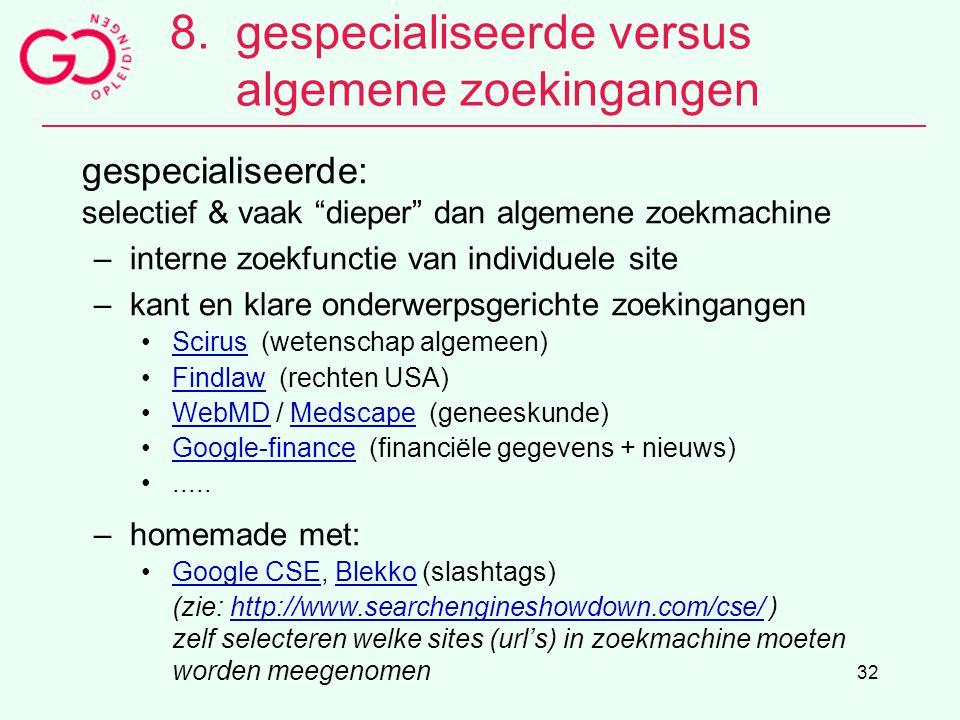 8. gespecialiseerde versus algemene zoekingangen