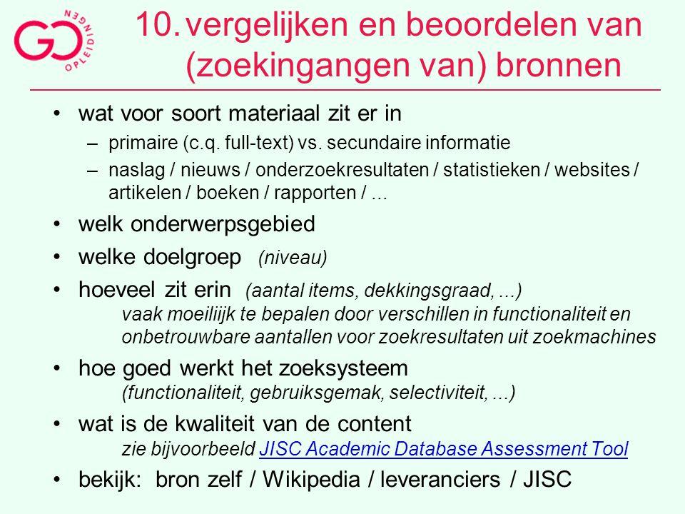 10. vergelijken en beoordelen van (zoekingangen van) bronnen
