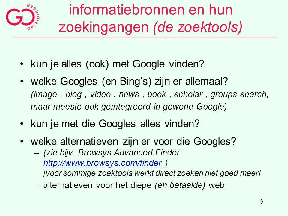 informatiebronnen en hun zoekingangen (de zoektools)
