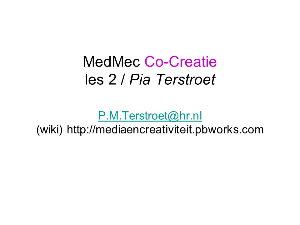 MedMec Co-Creatie les 2 / Pia Terstroet P. M. Terstroet@hr