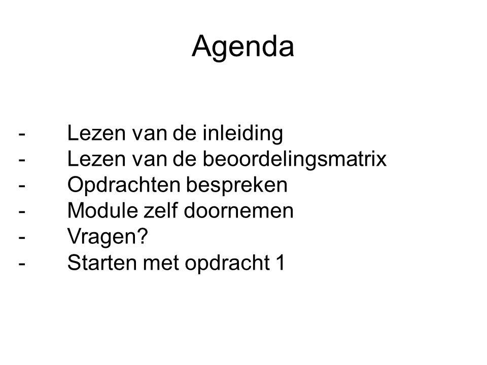 Agenda Lezen van de inleiding Lezen van de beoordelingsmatrix