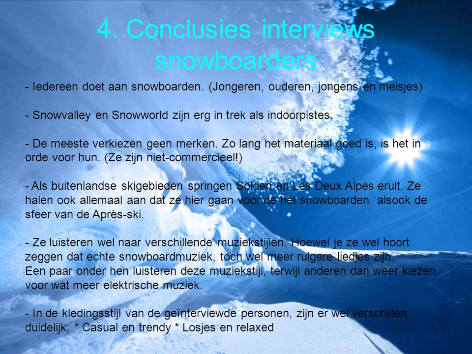 4. Conclusies interviews snowboarders