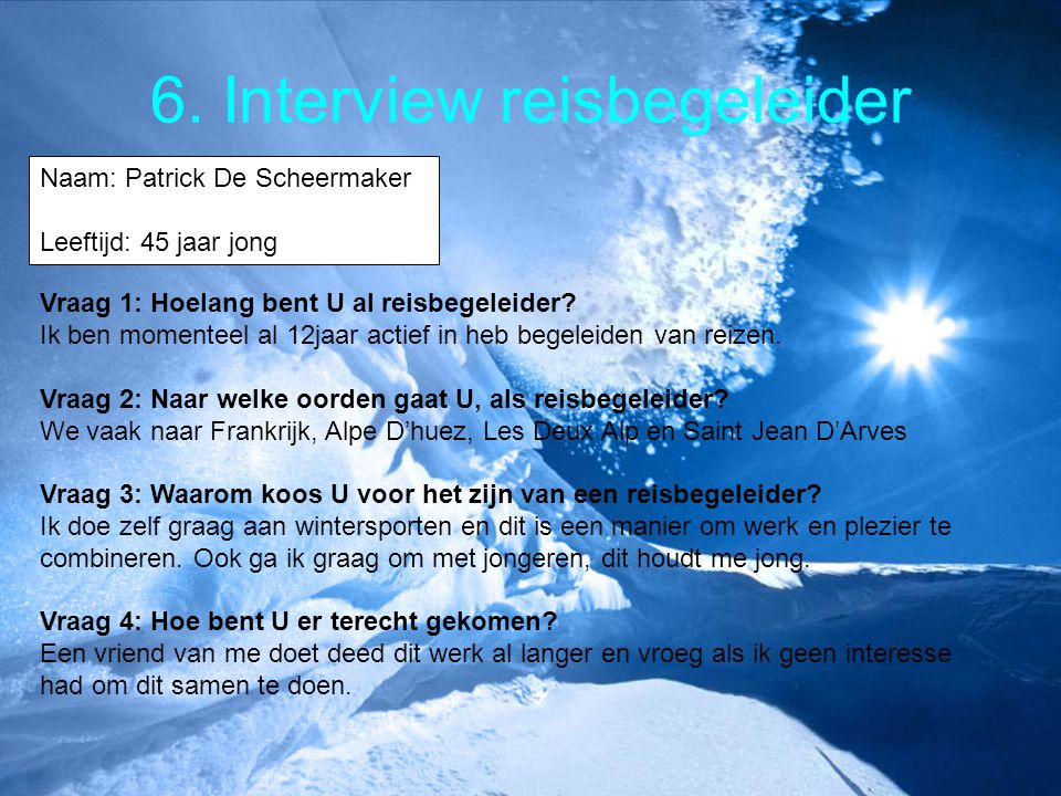 6. Interview reisbegeleider