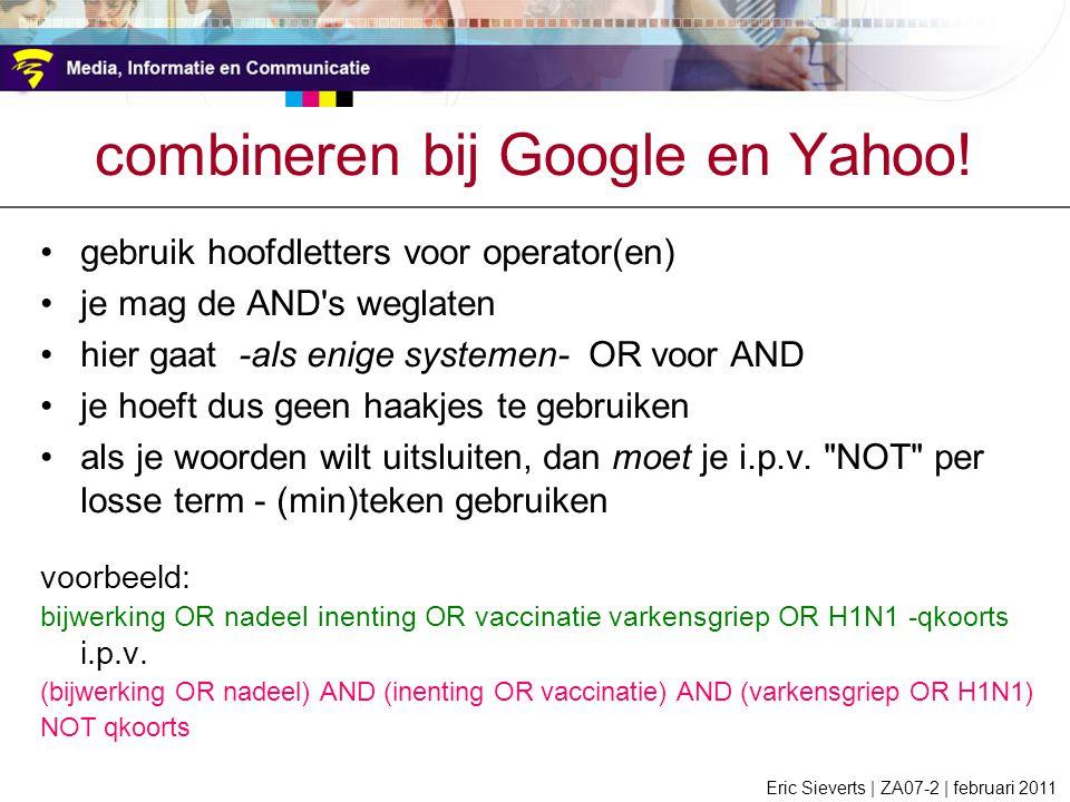 combineren bij Google en Yahoo!
