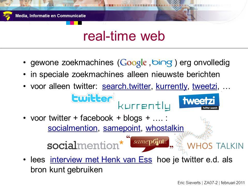 real-time web gewone zoekmachines (Google , Bing ) erg onvolledig