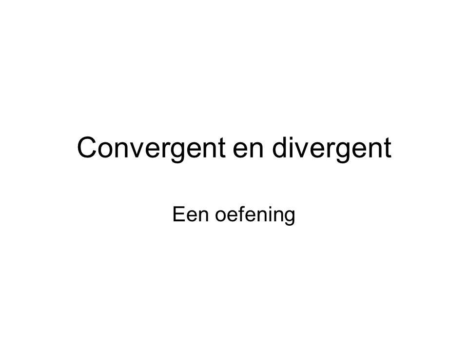 Convergent en divergent