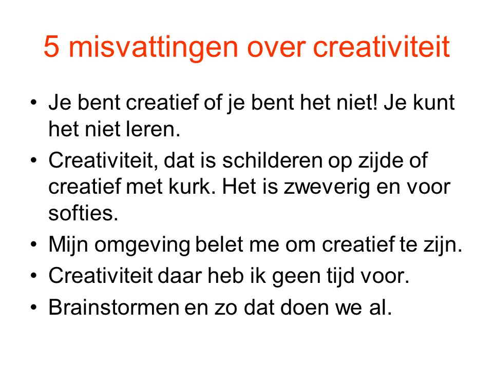 5 misvattingen over creativiteit