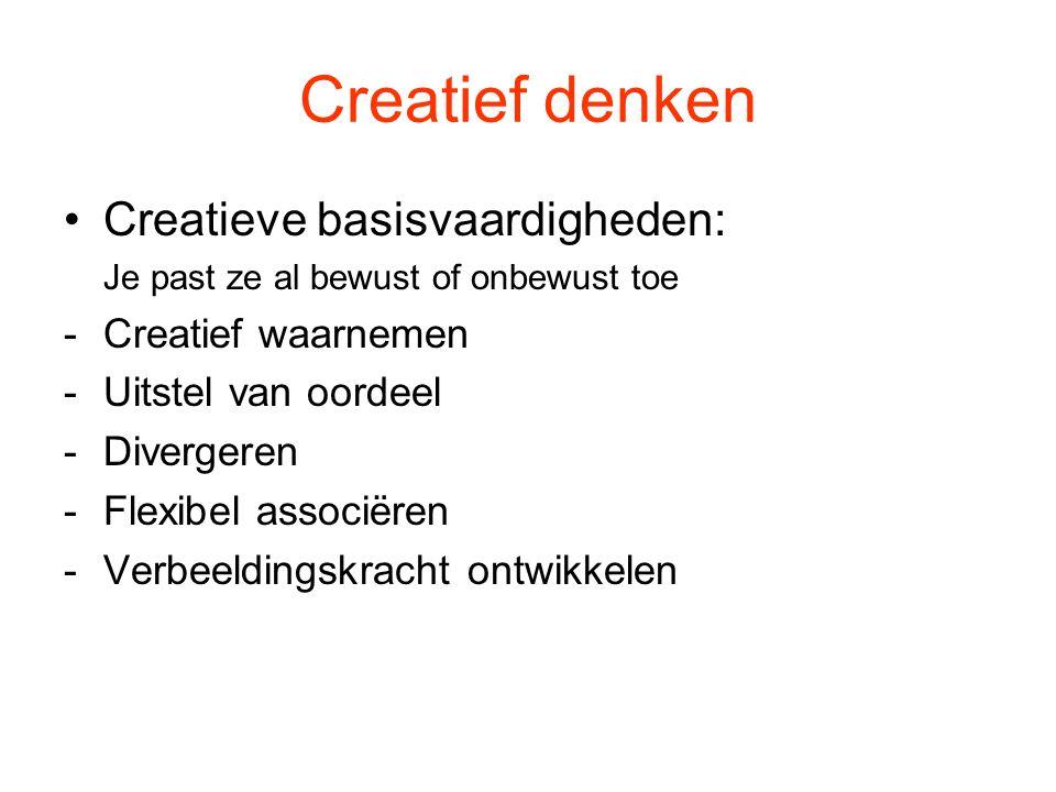 Creatief denken Creatieve basisvaardigheden: Creatief waarnemen
