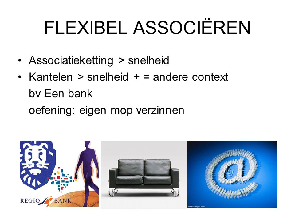 FLEXIBEL ASSOCIËREN Associatieketting > snelheid