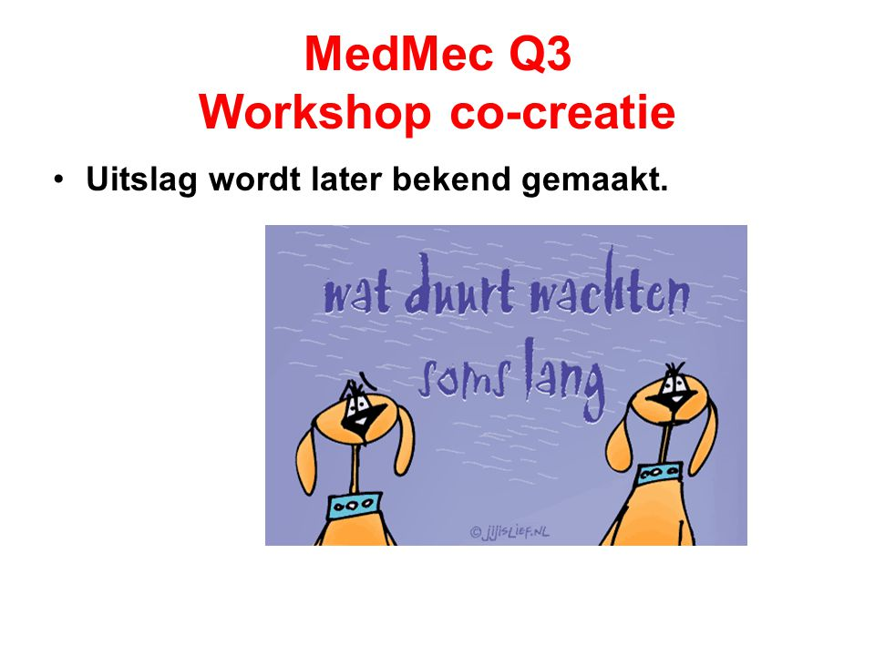 MedMec Q3 Workshop co-creatie
