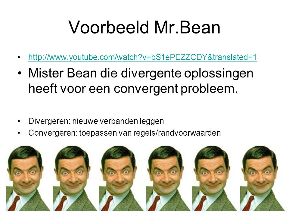 Voorbeeld Mr.Bean http://www.youtube.com/watch v=bS1ePEZZCDY&translated=1.