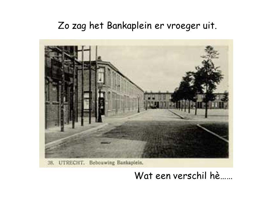 Zo zag het Bankaplein er vroeger uit.