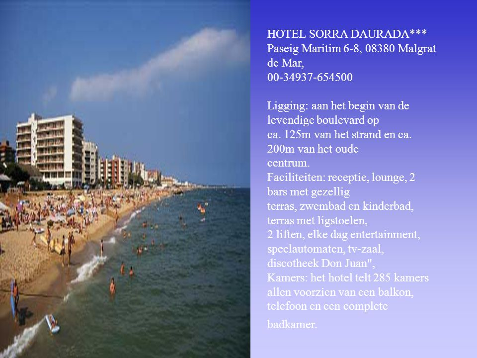 HOTEL SORRA DAURADA***