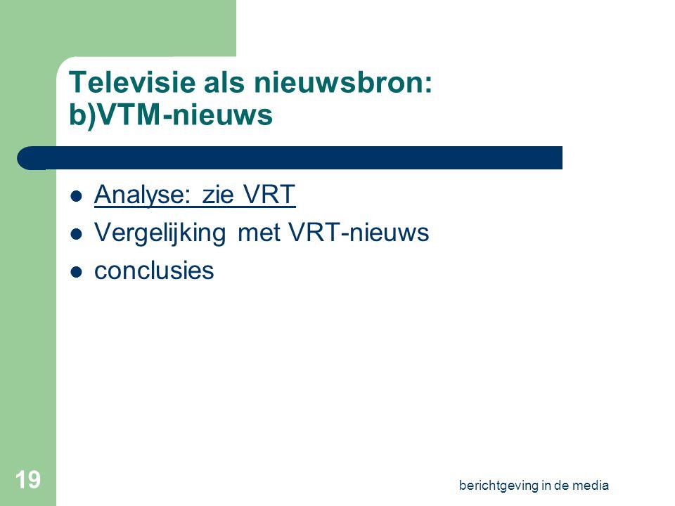 Televisie als nieuwsbron: b)VTM-nieuws