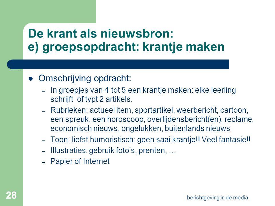 De krant als nieuwsbron: e) groepsopdracht: krantje maken