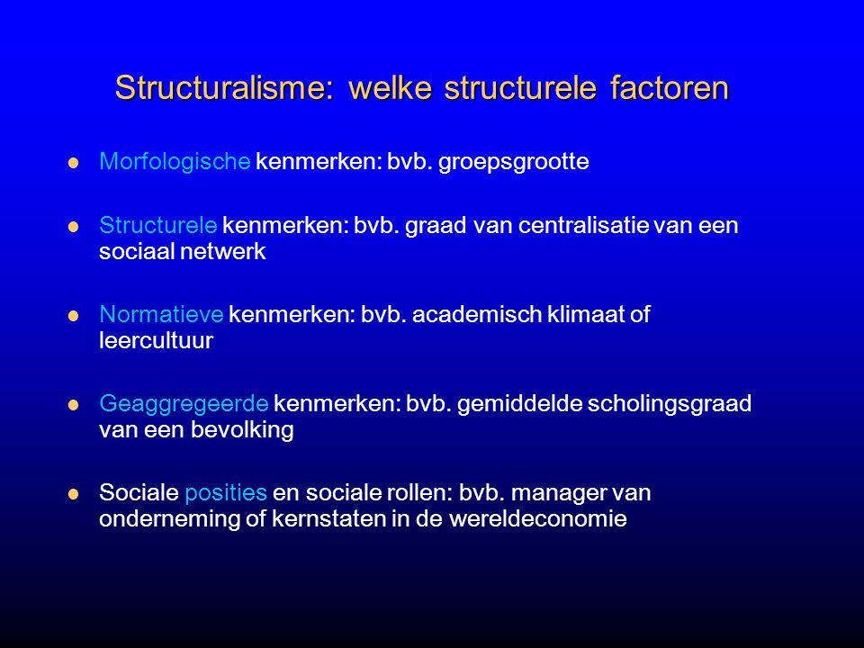 Structuralisme: welke structurele factoren