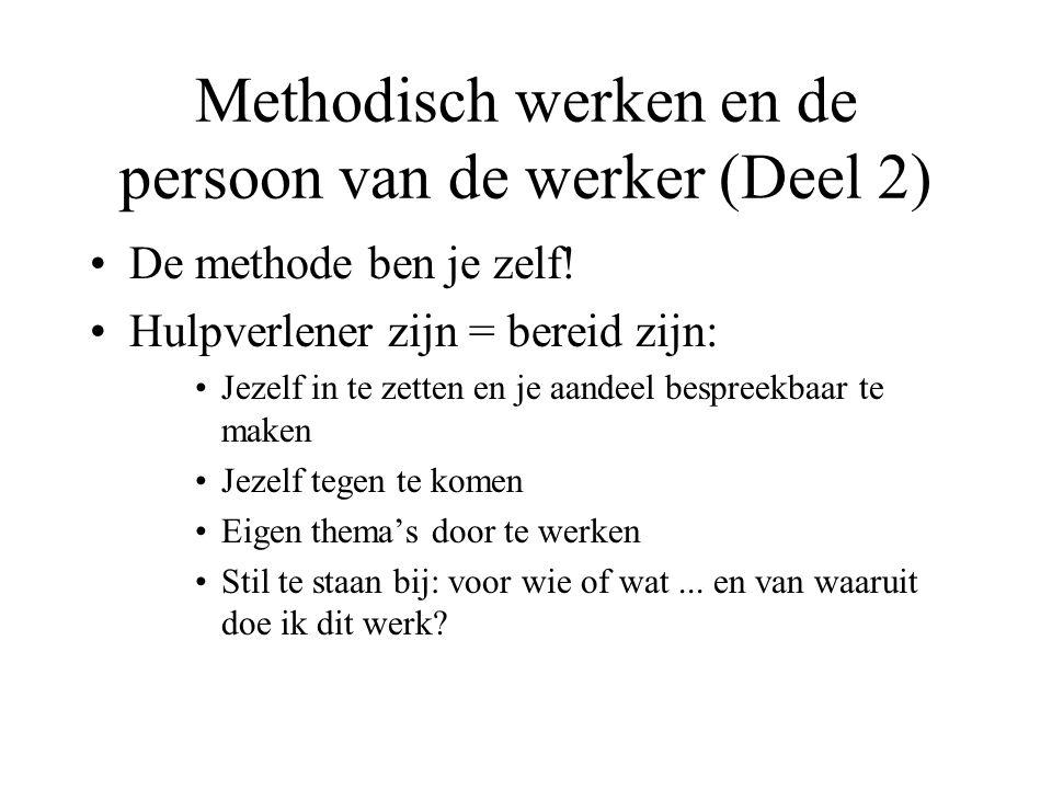Methodisch werken en de persoon van de werker (Deel 2)
