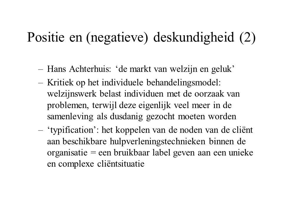 Positie en (negatieve) deskundigheid (2)