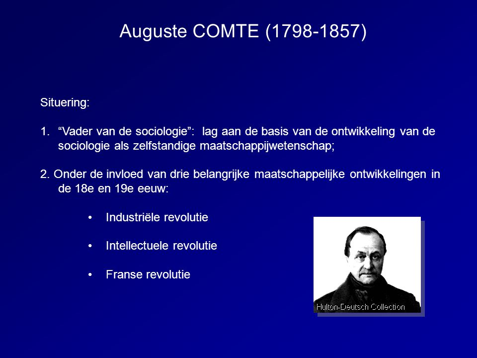 Auguste COMTE (1798-1857) Situering: