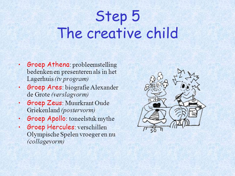 Step 5 The creative child