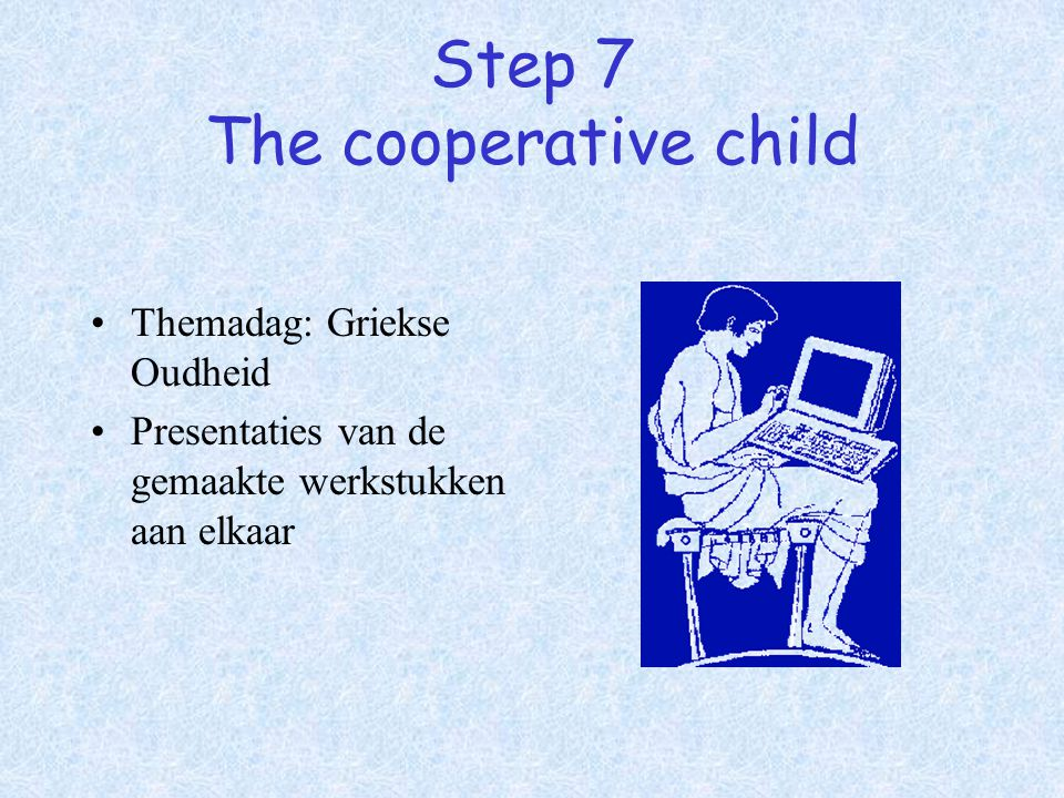 Step 7 The cooperative child
