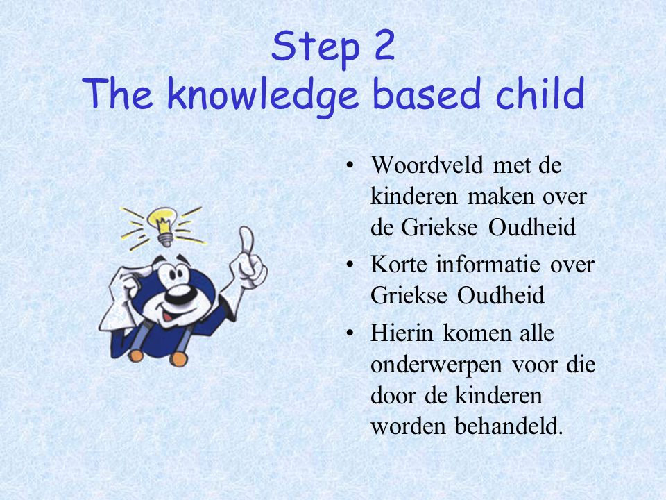 Step 2 The knowledge based child