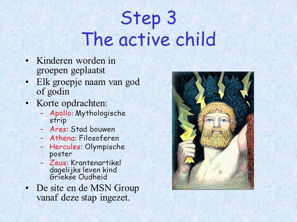 Step 3 The active child Kinderen worden in groepen geplaatst
