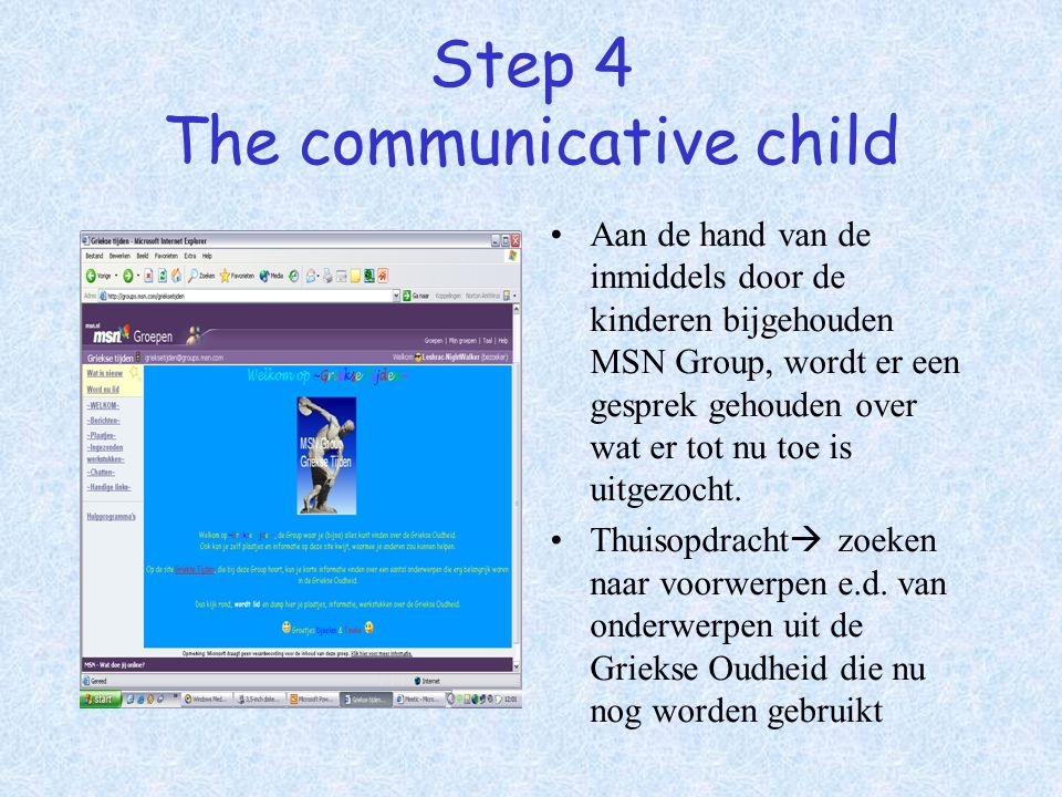 Step 4 The communicative child