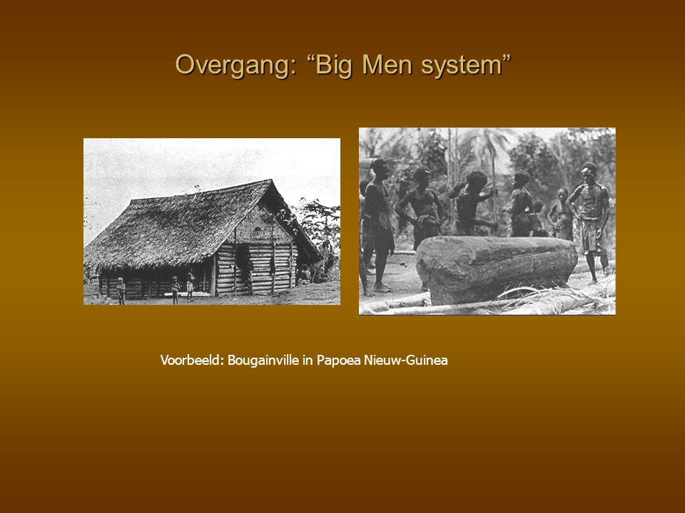 Overgang: Big Men system