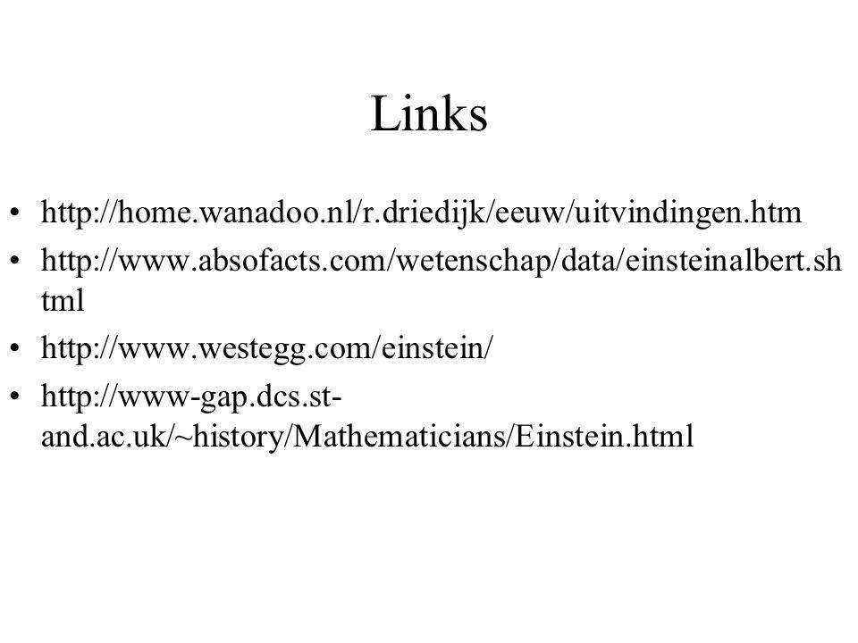 Links http://home.wanadoo.nl/r.driedijk/eeuw/uitvindingen.htm