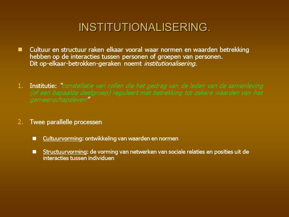 INSTITUTIONALISERING.